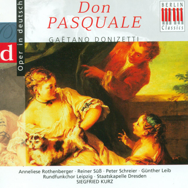 Gaetano Donizetti: Don Pasquale (Opera) [Highlights] [Sung in German] [Kurz]