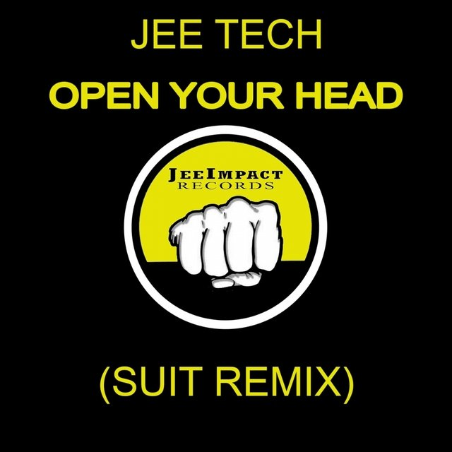 Open Your Head (Suit Remix)