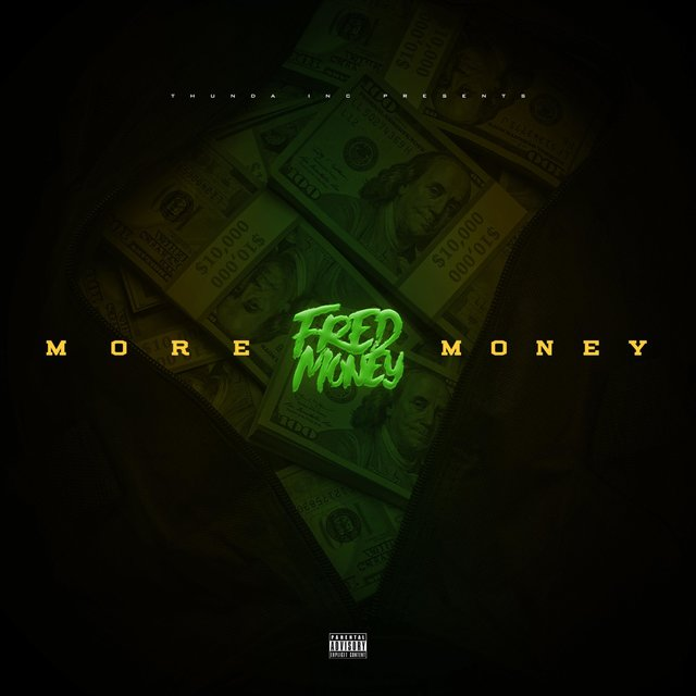 Cover art for album More Money by Fred Money