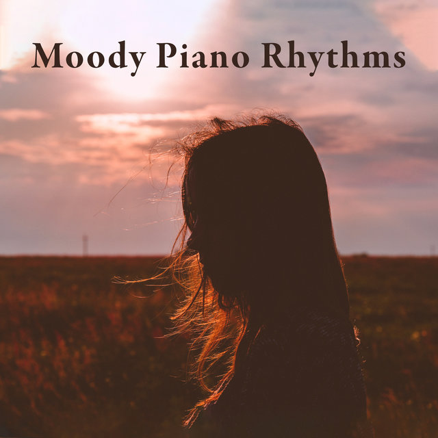Moody Piano Rhythms: Amazing Instrumental Music for Mother's Day