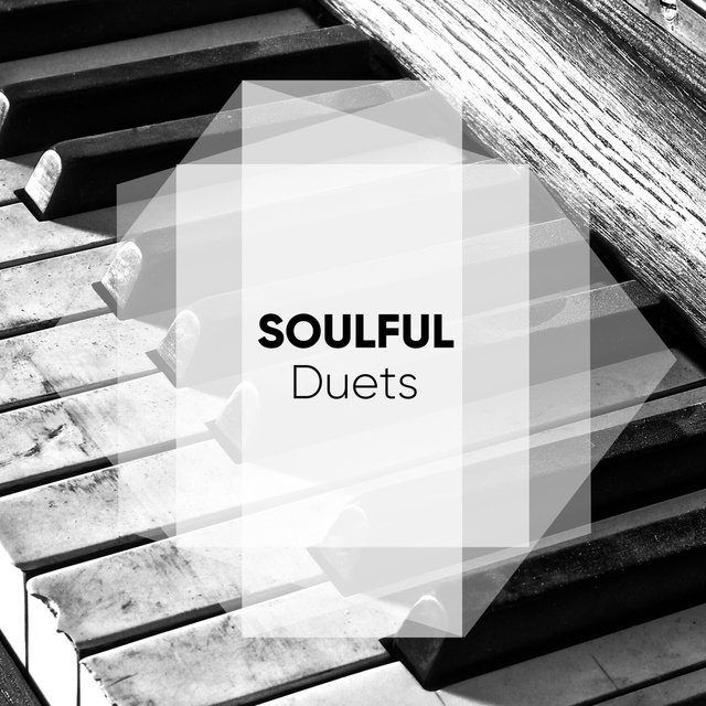 Soulful Melodic Duets