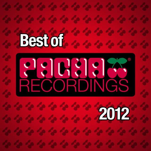 Best of Pacha Recordings 2012