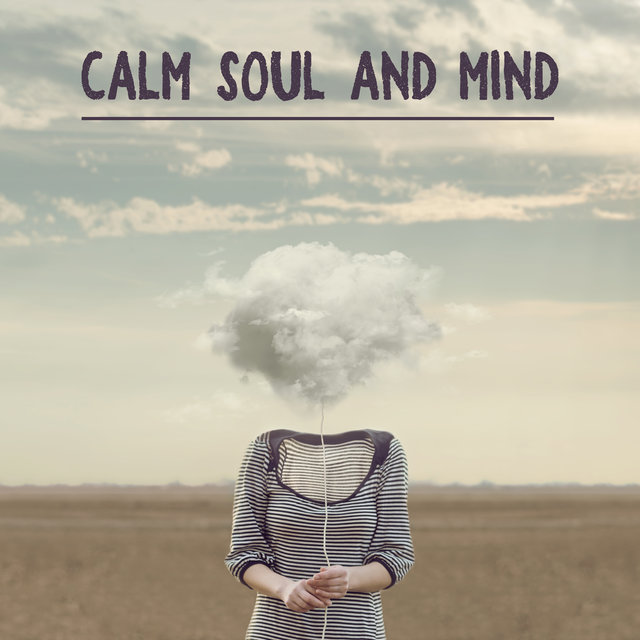 Calm Soul and Mind – Enjoyable Relaxing Jazz Melodies