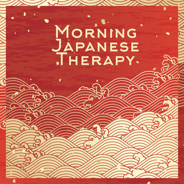 Morning Japanese Therapy – Oriental Instrumental Melodies with Nature for Deep Meditation