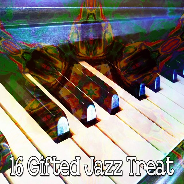 16 Gifted Jazz Treat