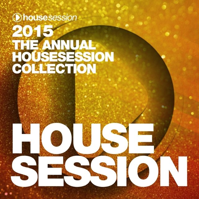 2015 - The Annual Housesession Collection