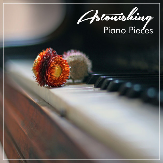 #5 Astonishing Piano Pieces