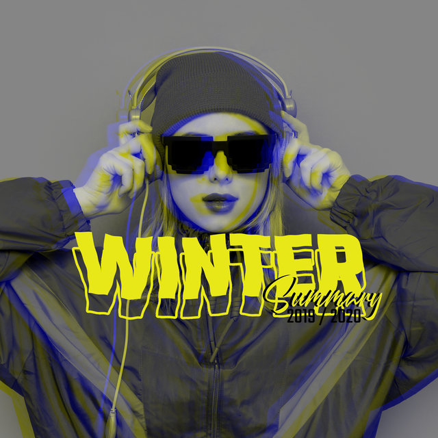Winter Summary 2019 / 2020 - The Best Chillout Beats Of The Last Season