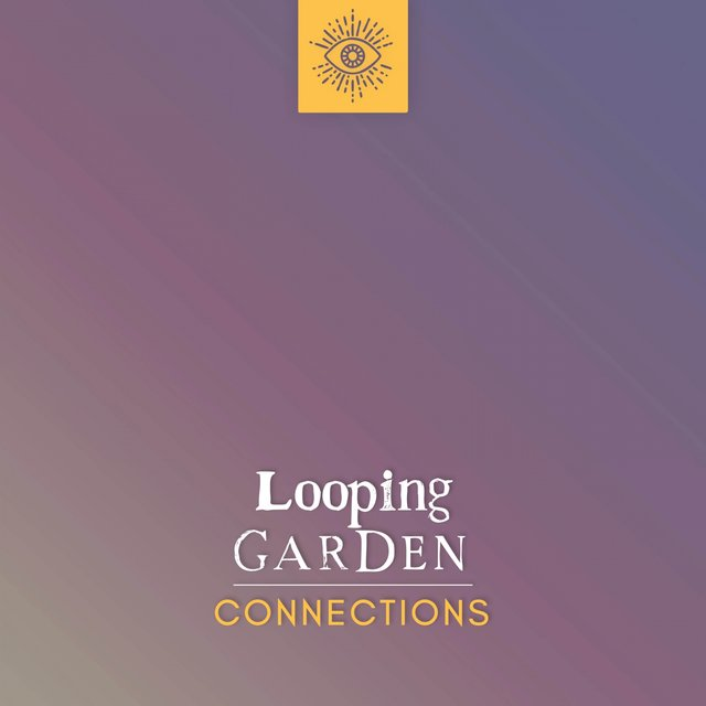 Looping Garden Connections