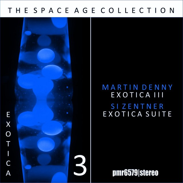 Exotica; the Space Age Collection, Volume 3