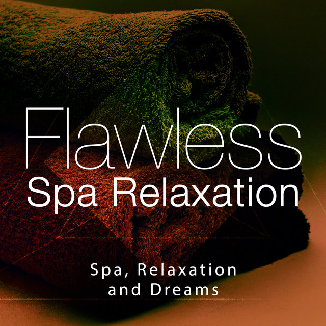 Flawless Spa Relaxation
