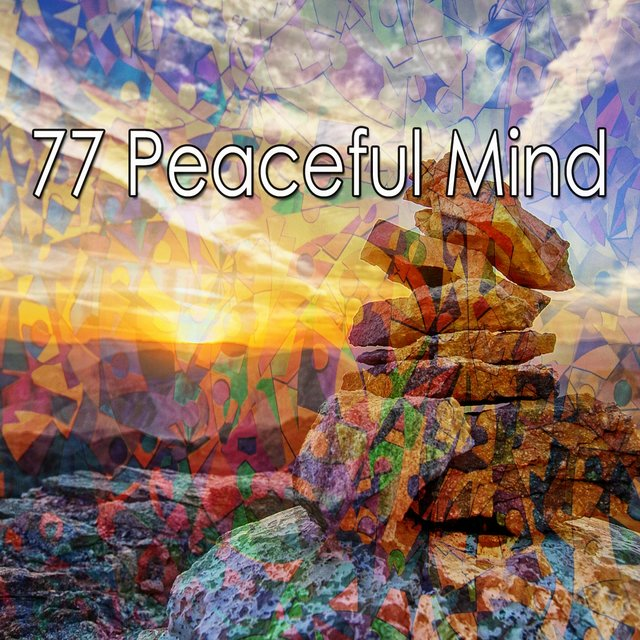 77 Peaceful Mind