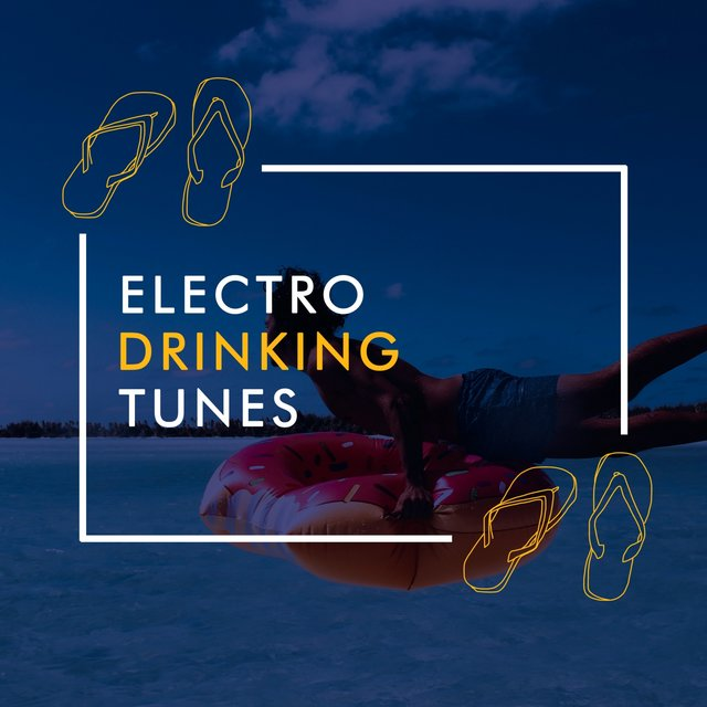 Electro Drinking Tunes
