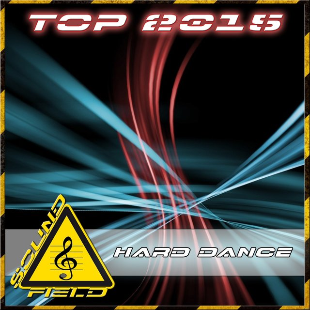Top 2015 Hard Dance