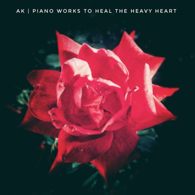 Piano Works To Heal The Heavy Heart
