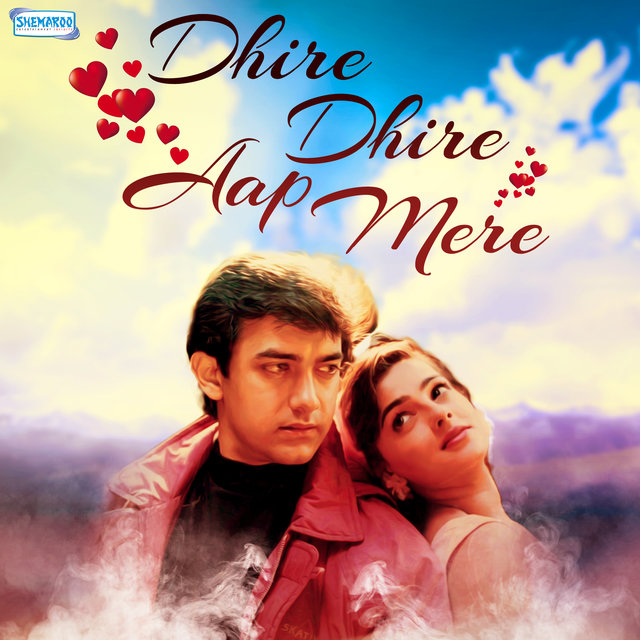 Dhire Dhire Aap Mere (From