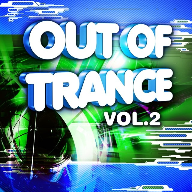 Out of Trance, Vol. 2