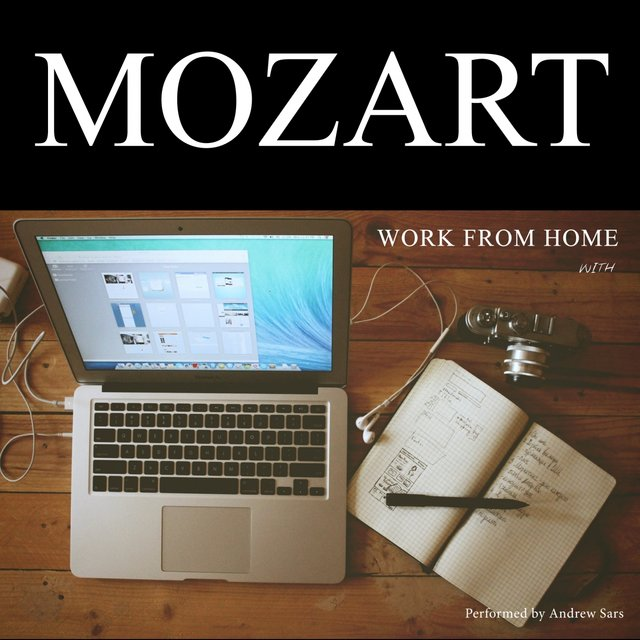 Work From Home with Mozart