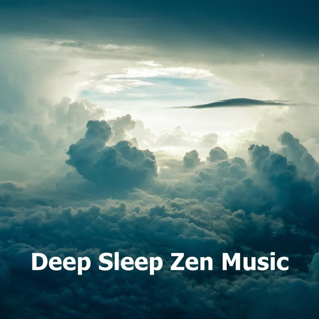 Deep Sleep Zen Music