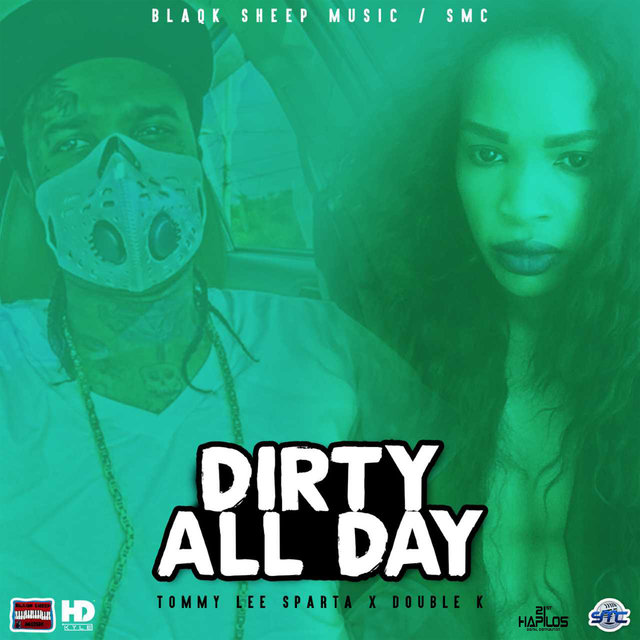 Dirty All Day