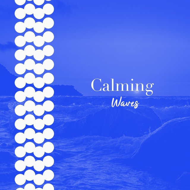 # 1 Album: Calming Waves