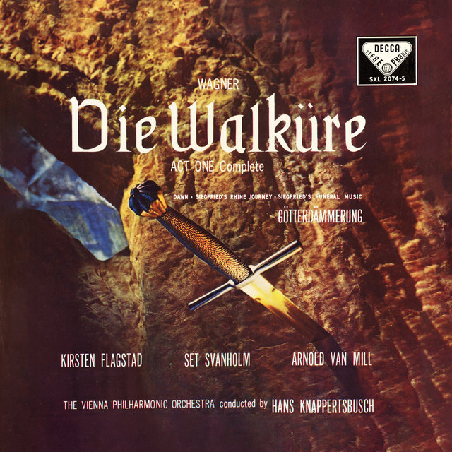 Wagner: Die Walküre (Act I) – Excerpts (Opera Gala – Volume 15)
