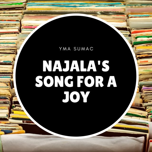 Najala's Song for a Joy