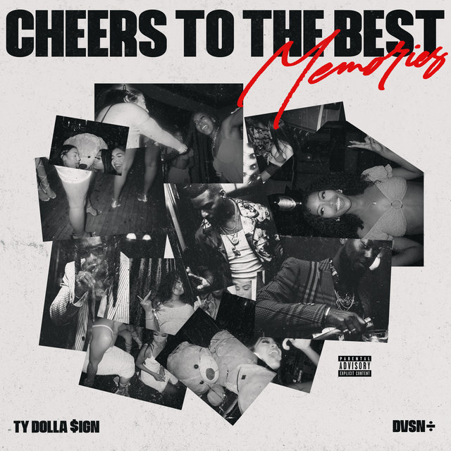 Cover art for album Cheers to the Best Memories by dvsn, Ty Dolla $ign