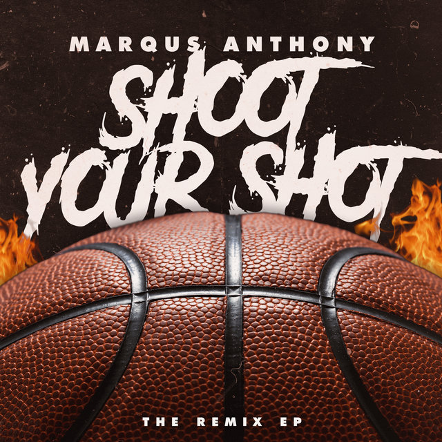 Shoot Your Shot: The Remix EP