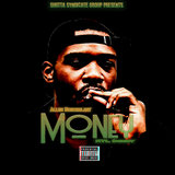 Money (feat. KTL Deezy)