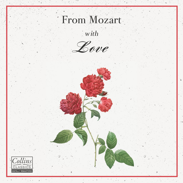 From Mozart with Love