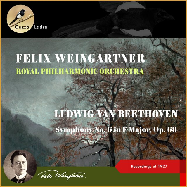Ludwig Van Beethoven: Symphony No. 6 In F Major, Op. 68 (Pastorale) (Recordings of 1927)