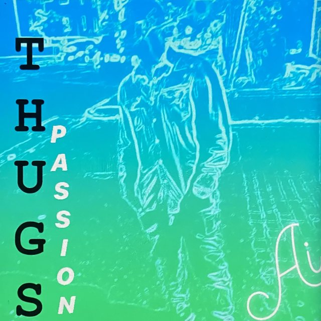 Thugs Passion