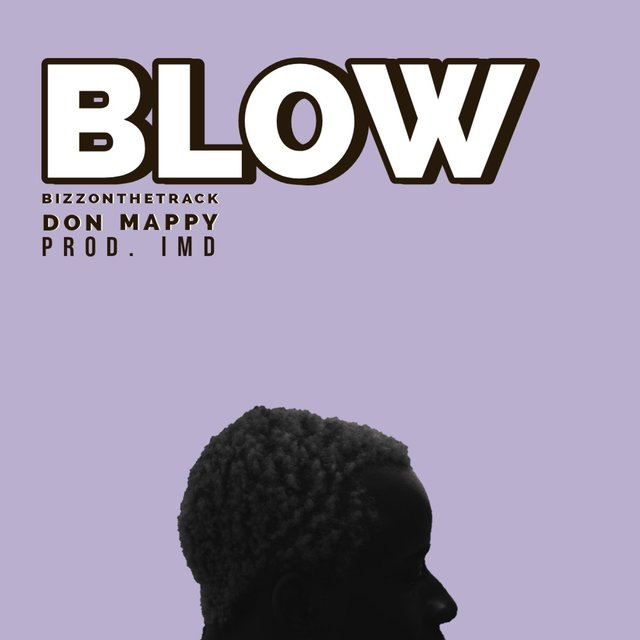 Blow (feat. Don Mappy)