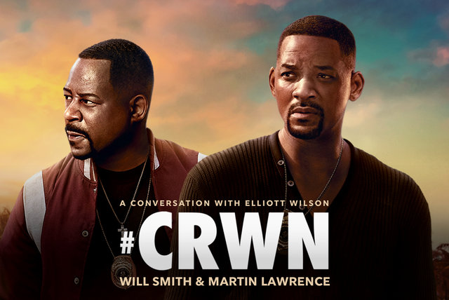 CRWN: A Conversation With Elliott Wilson, Will Smith & Martin Lawrence