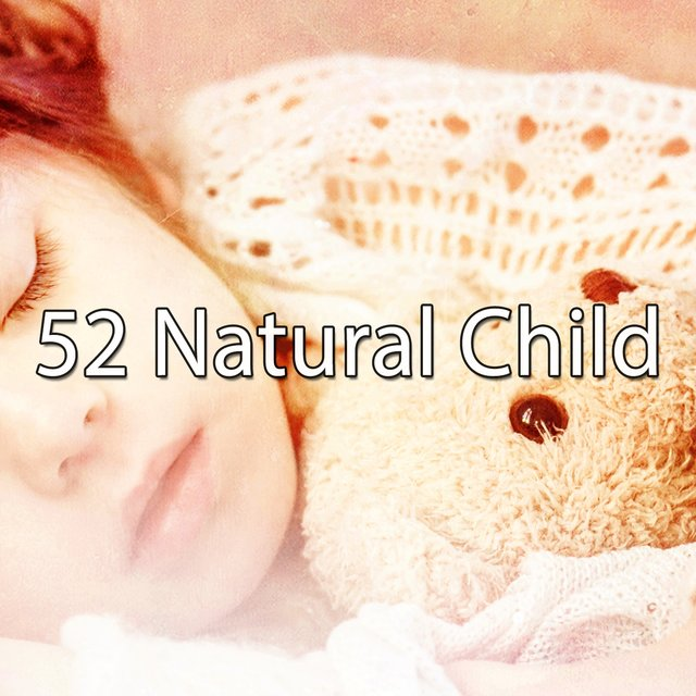 52 Natural Child
