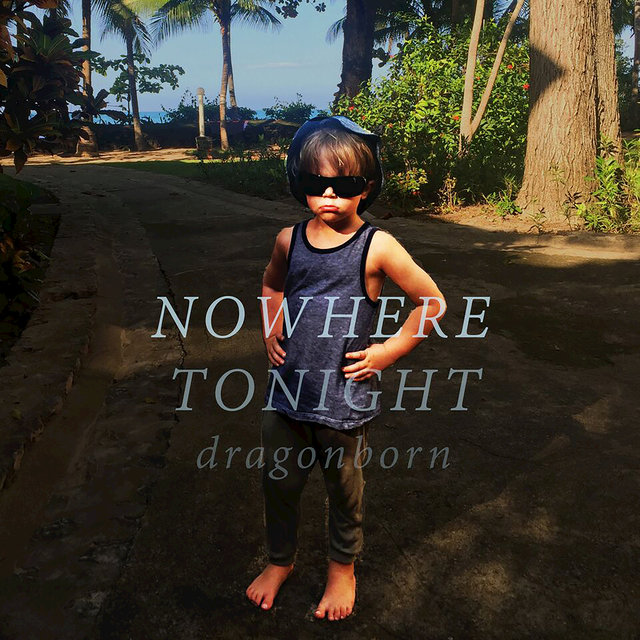 Nowhere Tonight