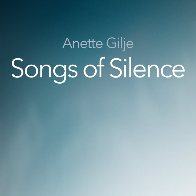 Songs of Silence