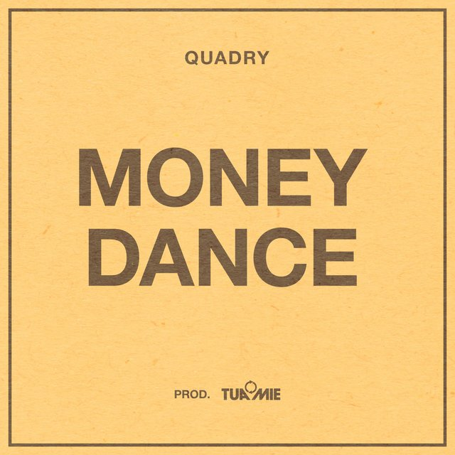 Money Dance (feat. Quadry)