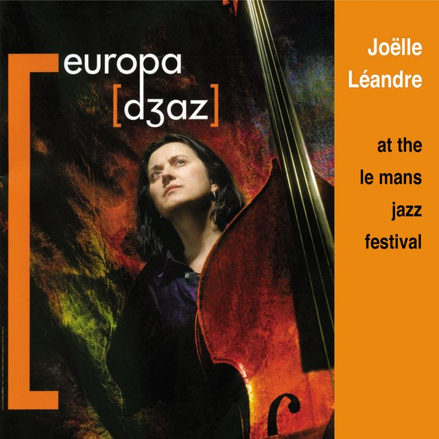 Joëlle Léandre ‎– at the Le Mans Jazz Festival