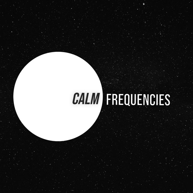 # Calm Frequencies