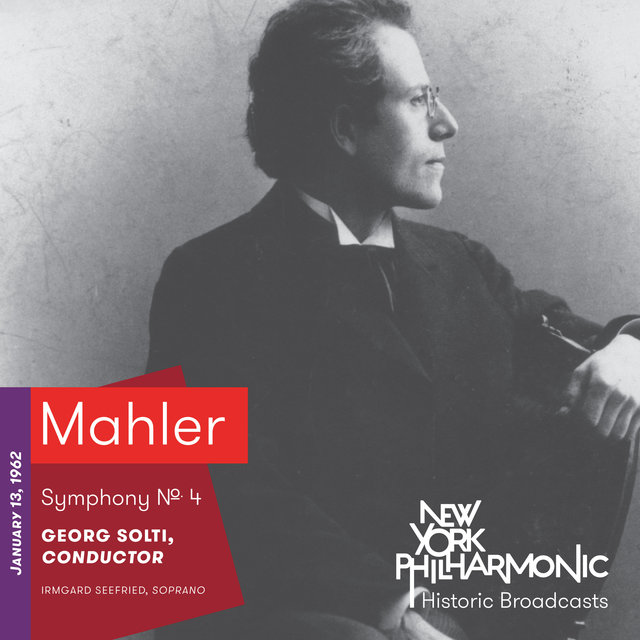 Mahler: Symphony No. 4 (Recorded 1962)