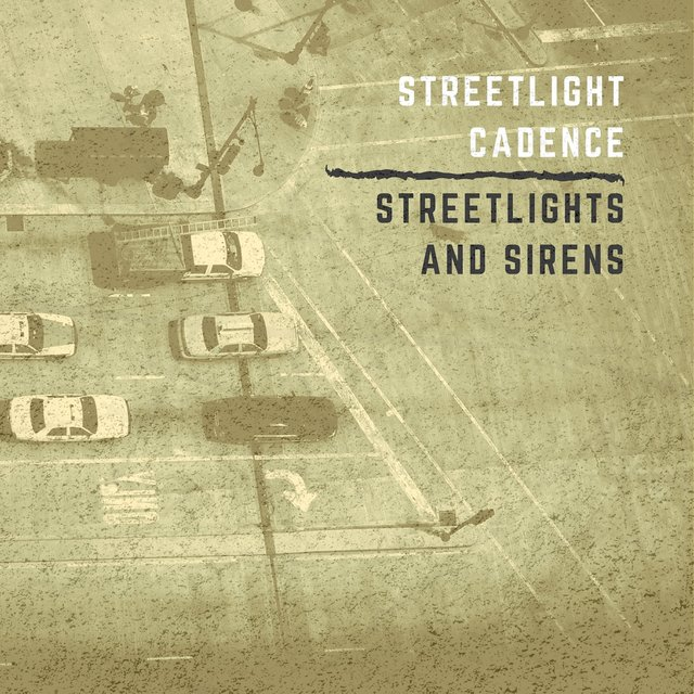 Streetlights and Sirens