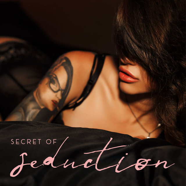 Secret of Seduction (Erotic Chillout Music)