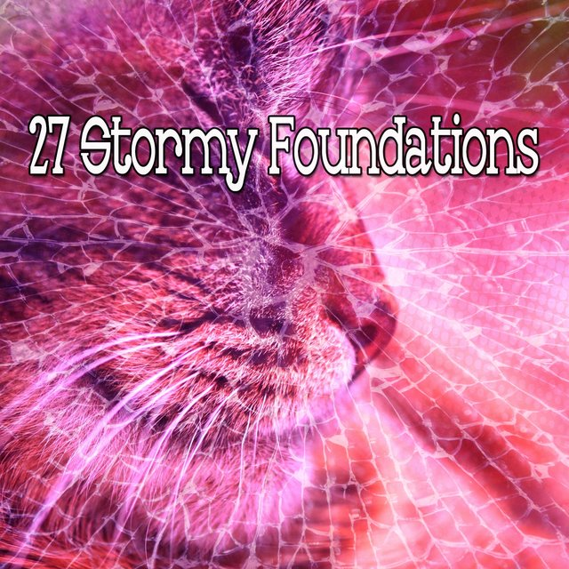 27 Stormy Foundations