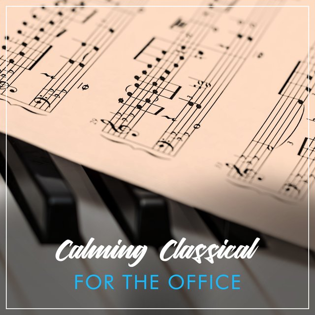 Calming Classical Piano for the Office