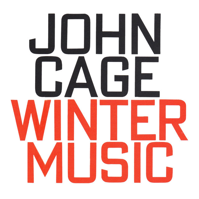 John Cage: Winter Music