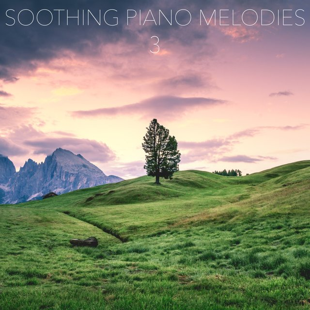 Soothing Piano Melodies, Vol. 3