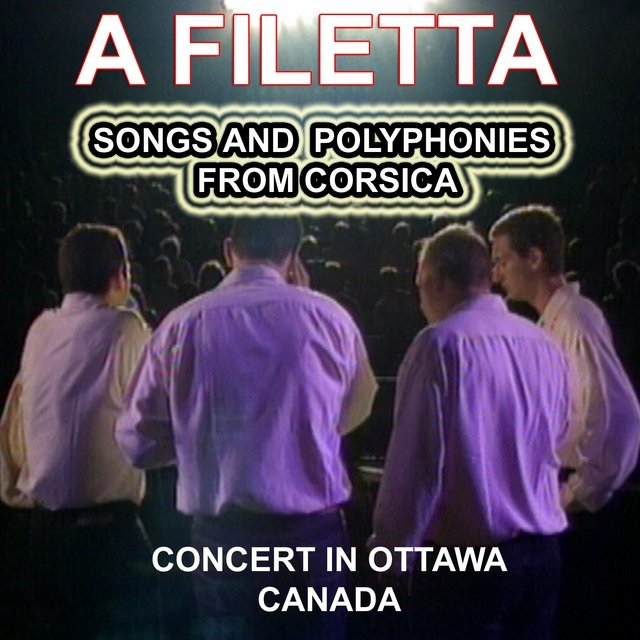 A Filetta - Songs and Polyphonies from Corsica