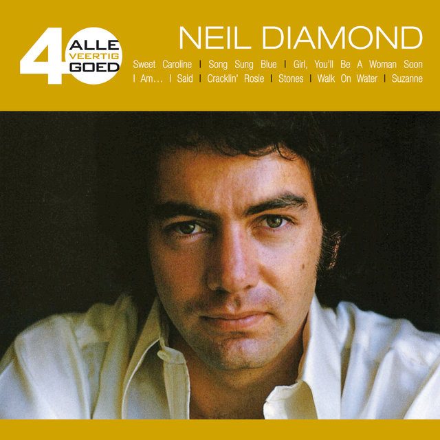 Alle 40 Goed - Neil Diamond